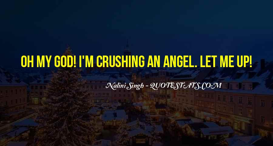 God Has An Angel Quotes #177844