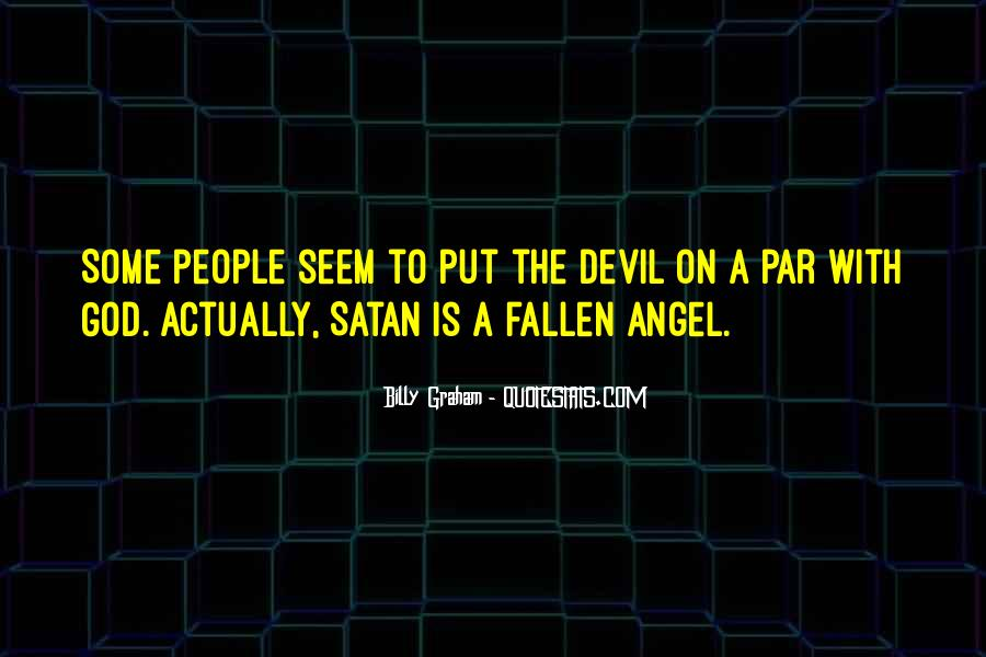 God Has An Angel Quotes #23982