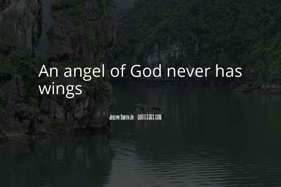God Has An Angel Quotes #253599