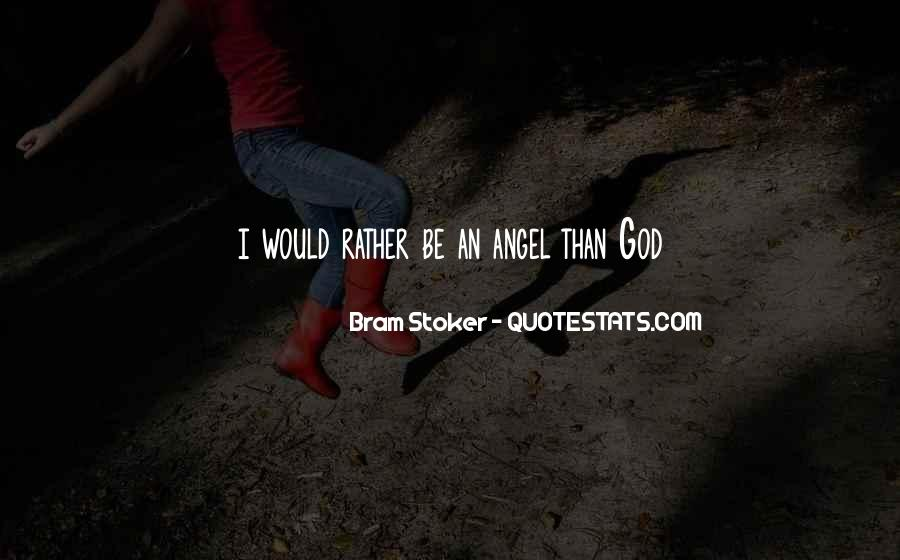 God Has An Angel Quotes #33841