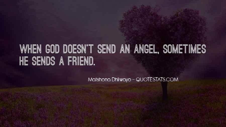 God Has An Angel Quotes #43225