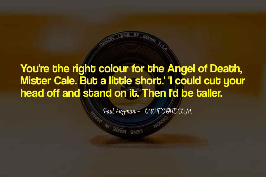 God Has An Angel Quotes #6984