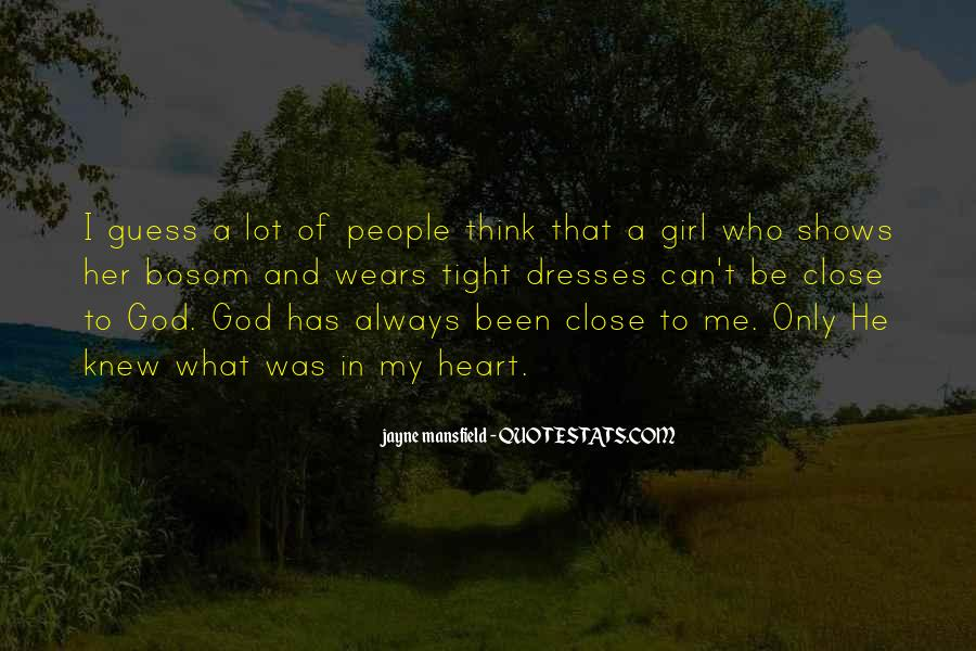 God Has My Heart Quotes #1032988