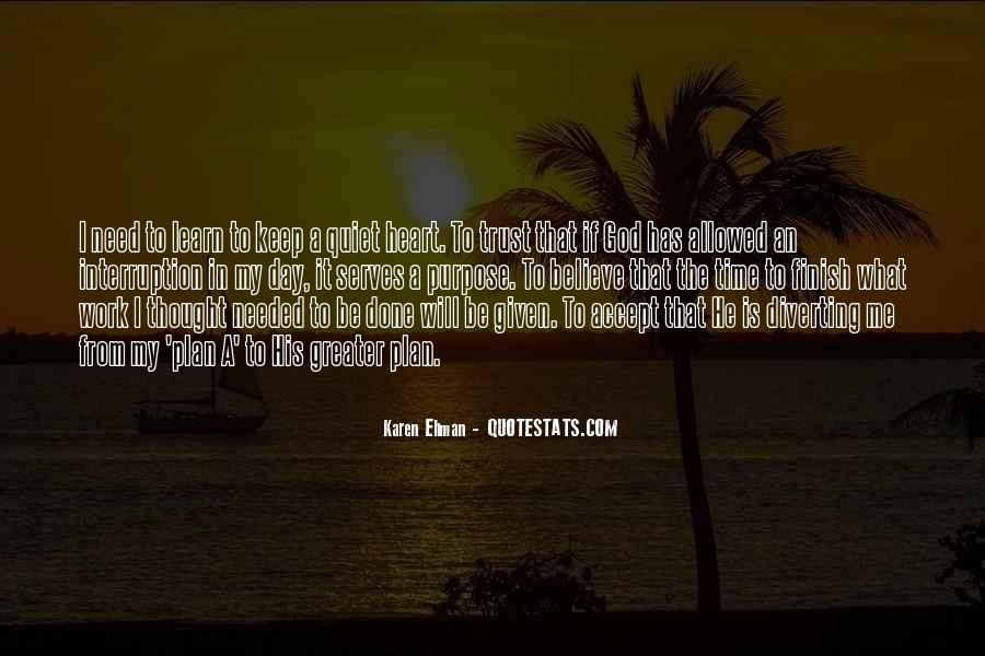 God Has My Heart Quotes #1821829