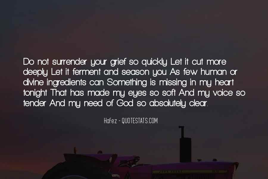 God Has My Heart Quotes #257959
