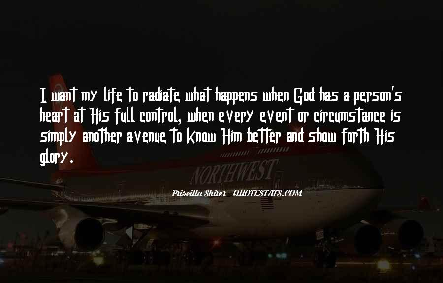God Has My Heart Quotes #574059