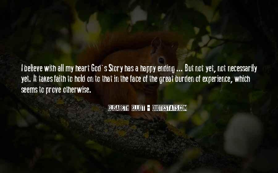 God Has My Heart Quotes #842275