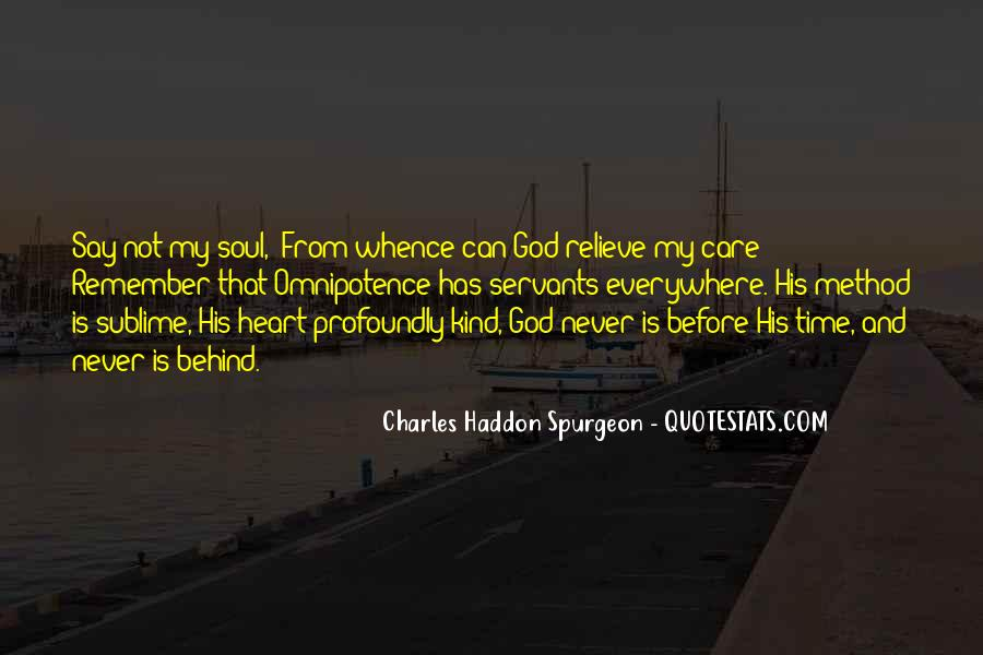 God Has My Heart Quotes #909094