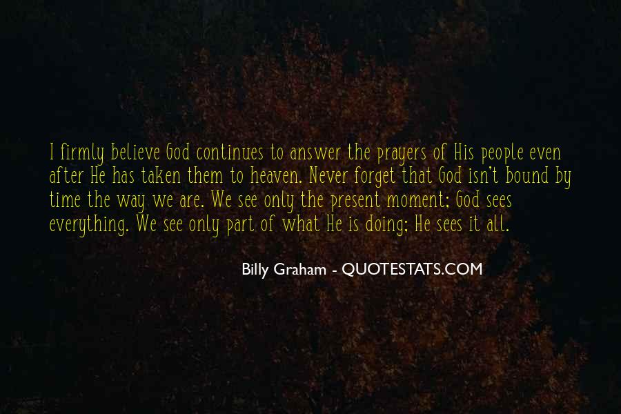 God Has The Answer Quotes #1526284