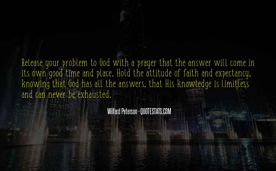 God Has The Answer Quotes #1834758