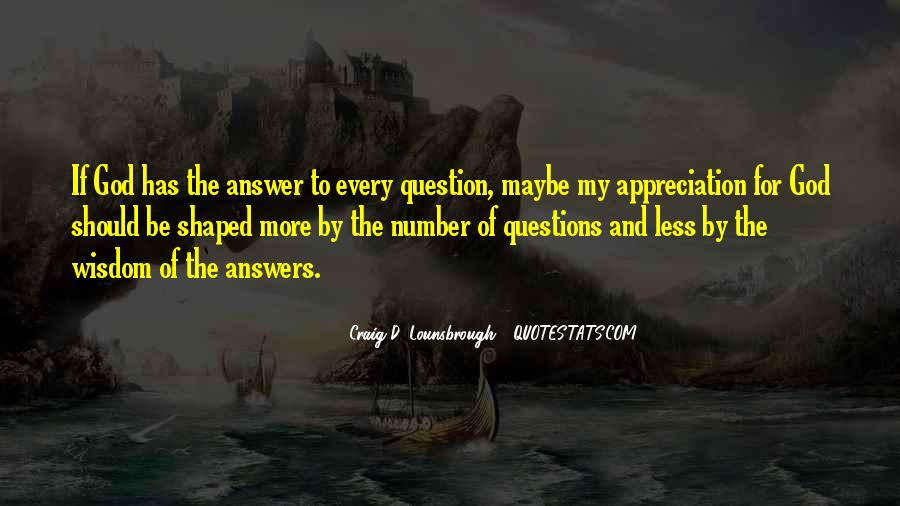 God Has The Answer Quotes #526774