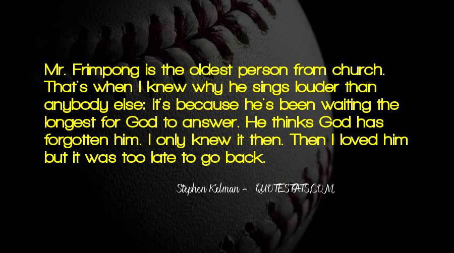 God Has The Answer Quotes #597812
