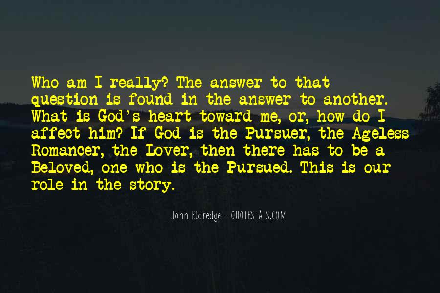 God Has The Answer Quotes #907858