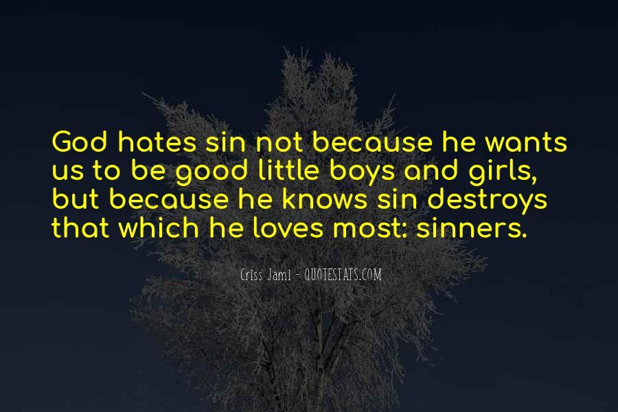 God Hates Us Quotes #1699384