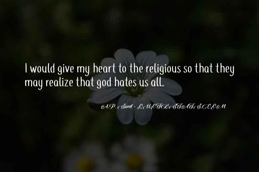 God Hates Us Quotes #324173
