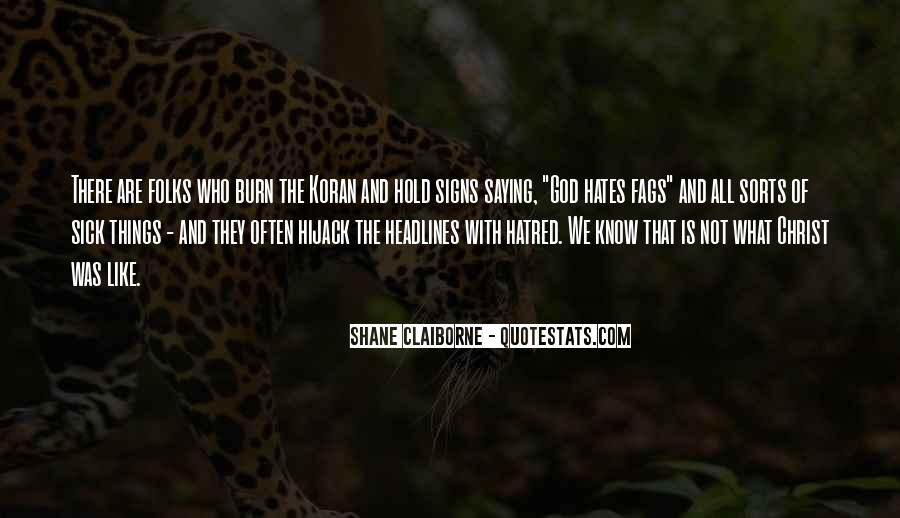 God Hates Us Quotes #391737