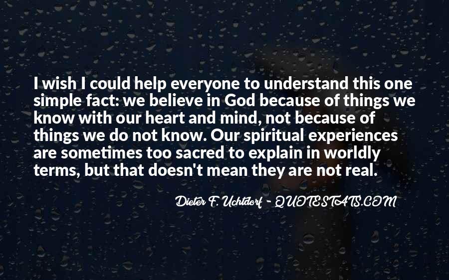God Help Me Understand Quotes #104089