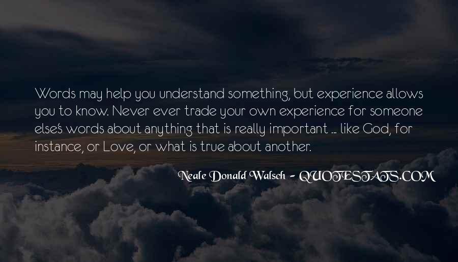 God Help Me Understand Quotes #11995