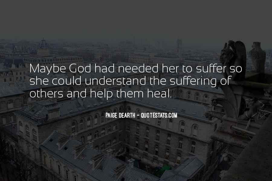 God Help Me Understand Quotes #1436817