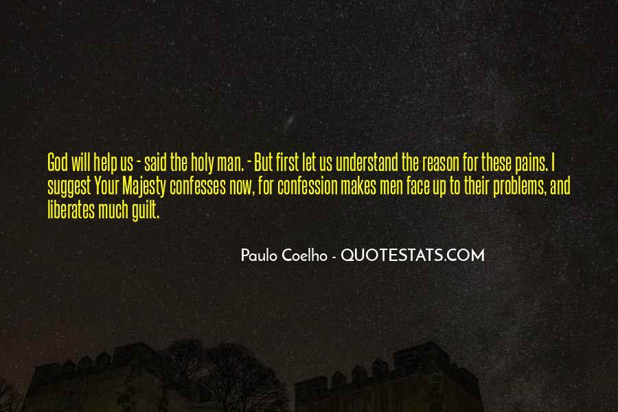God Help Me Understand Quotes #224334