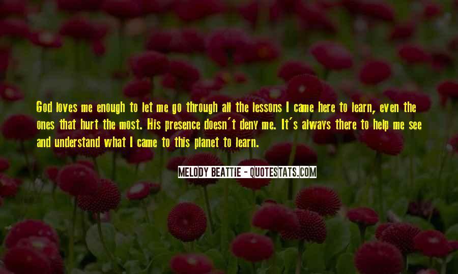 God Help Me Understand Quotes #303680