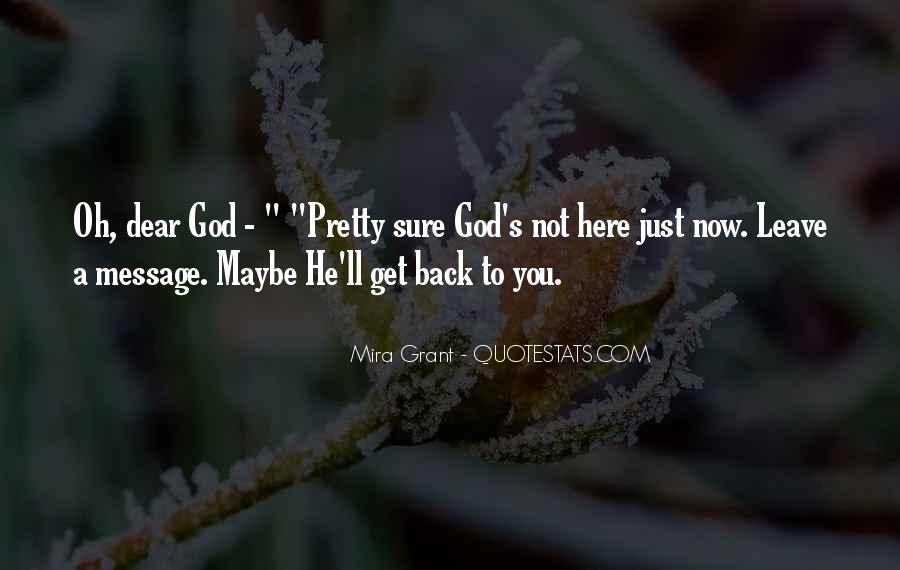 God Here Quotes #125288