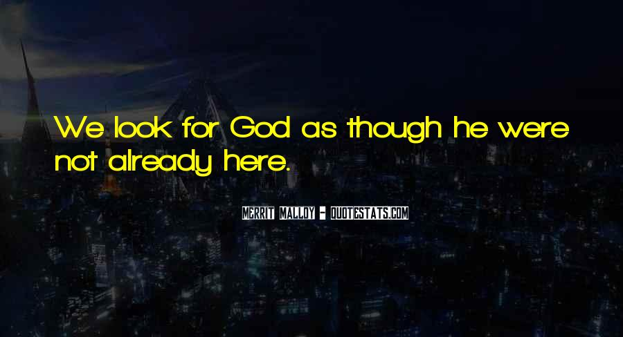 God Here Quotes #85627