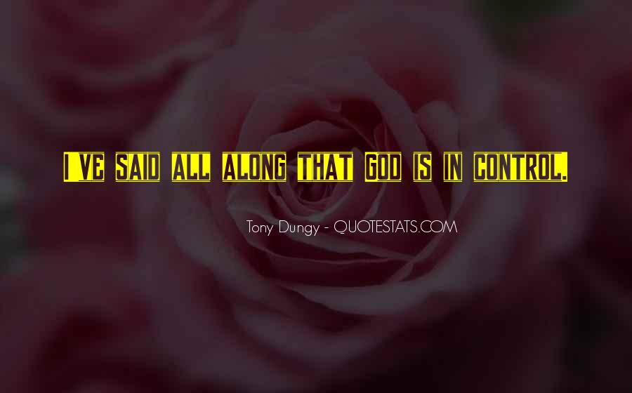 God In Control Quotes #114881