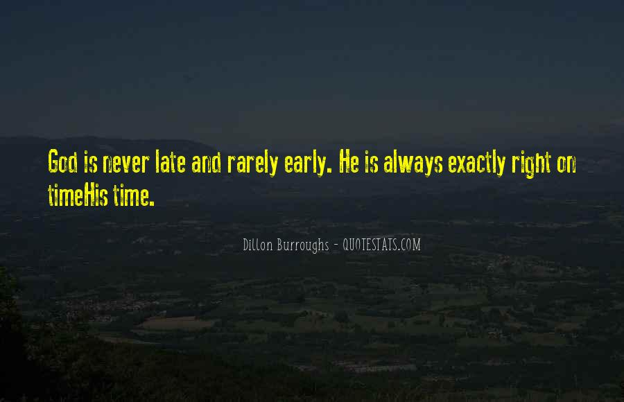 God Is Always Right On Time Quotes #651794