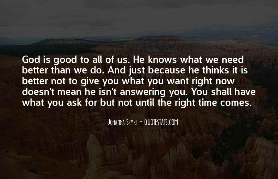 top god is good all time quotes famous quotes sayings about
