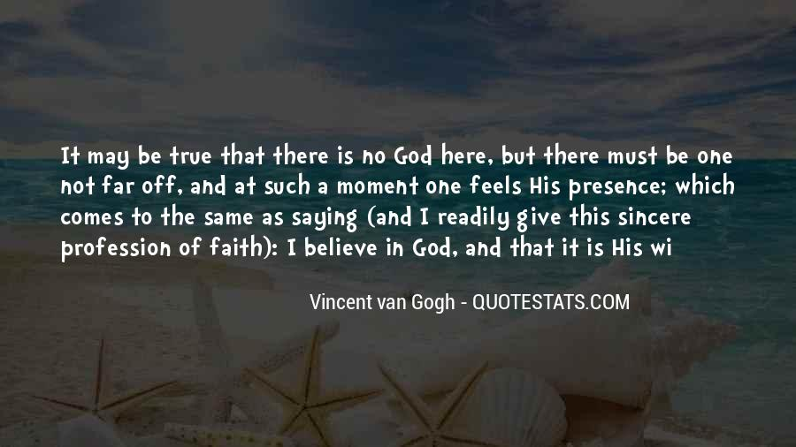 God Is Here Quotes #12668
