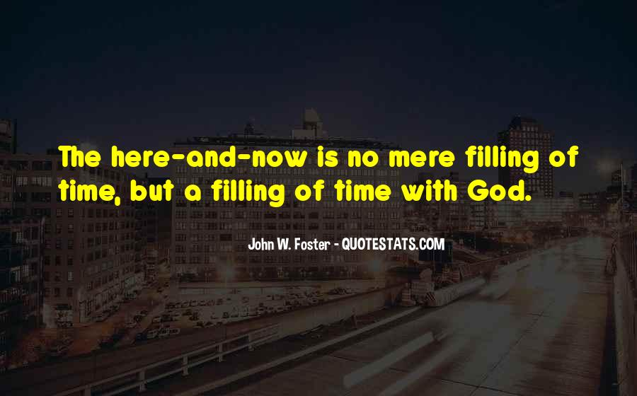 God Is Here Quotes #248851