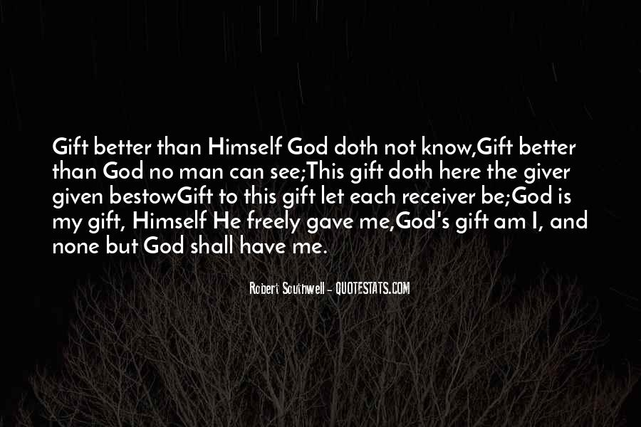 God Is Here Quotes #342650