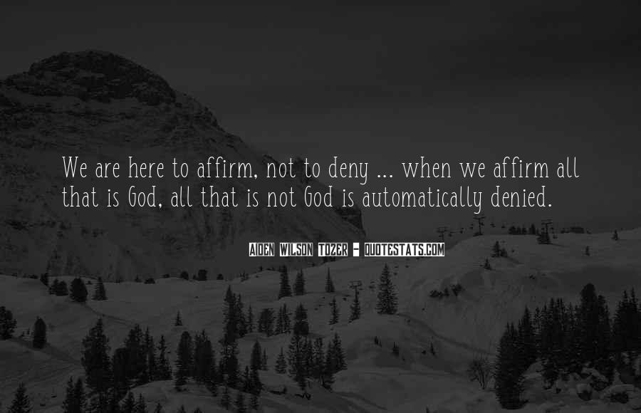 God Is Here Quotes #47262