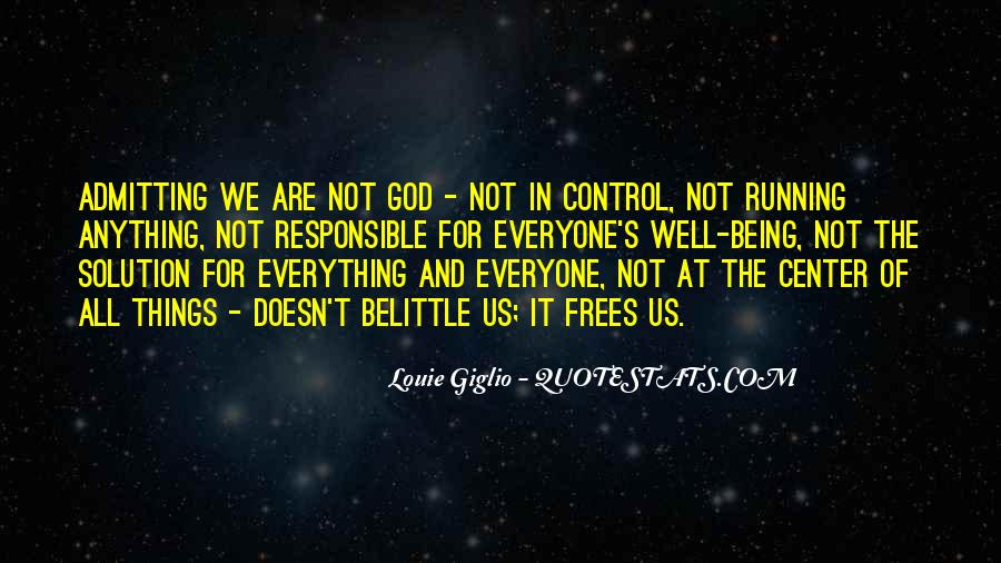 God Is In Control Of Everything Quotes #1078045