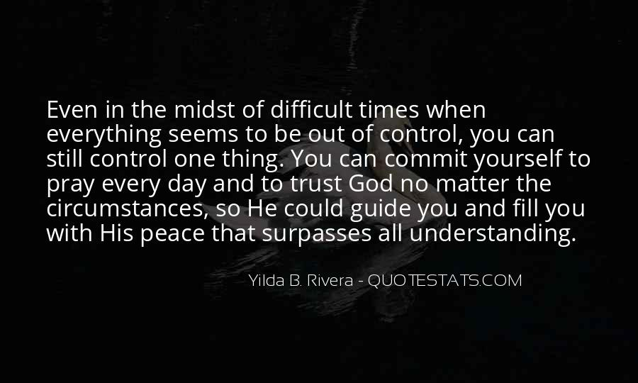 God Is In Control Of Everything Quotes #1553656