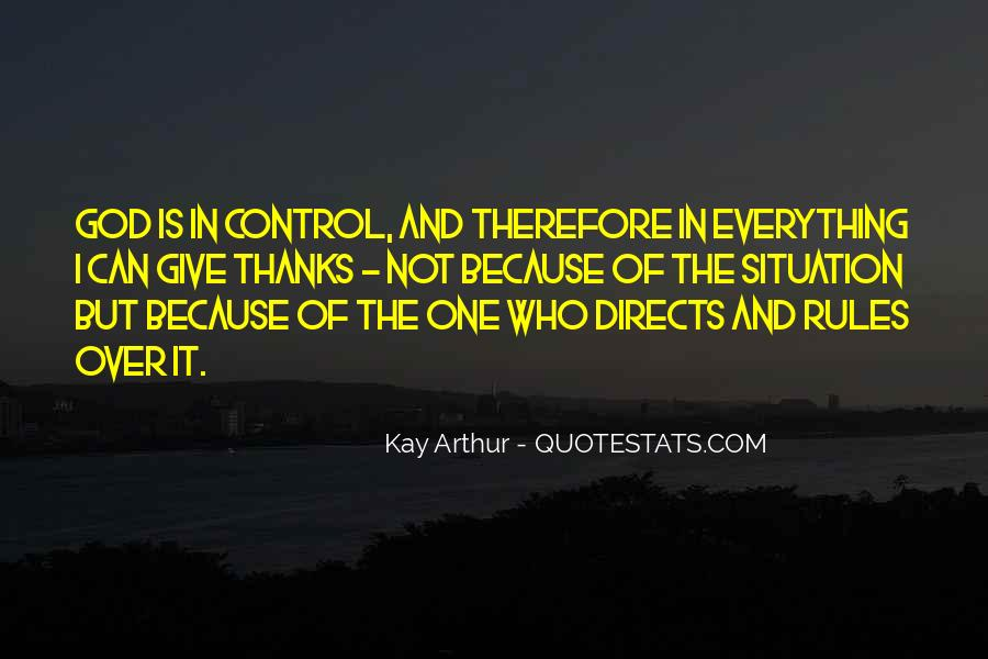 God Is In Control Of Everything Quotes #177745