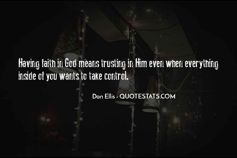 God Is In Control Of Everything Quotes #655398