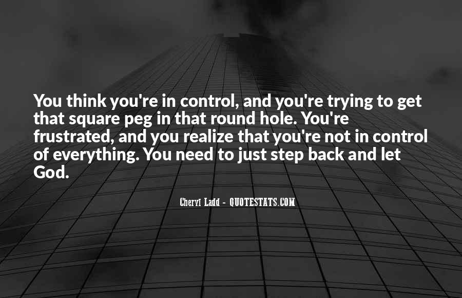 God Is In Control Of Everything Quotes #920408