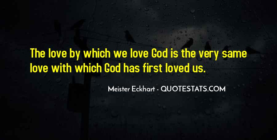 God Is My First Love Quotes #164356