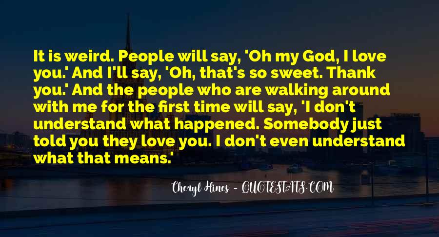 God Is My First Love Quotes #1792664