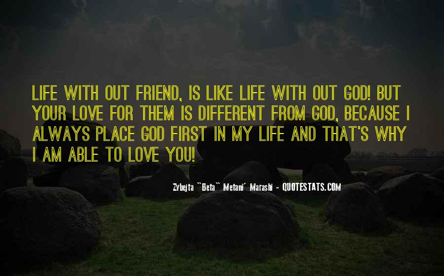 God Is My First Love Quotes #85962