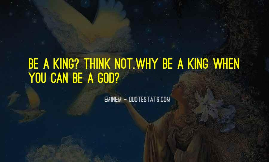 God Is My King Quotes #61287