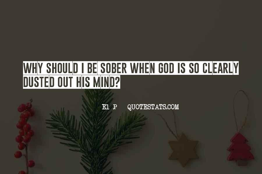 God Is Quotes #3527