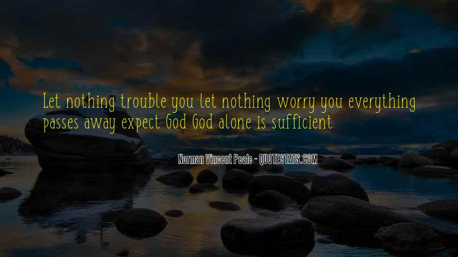 God Is Sufficient Quotes #1088334
