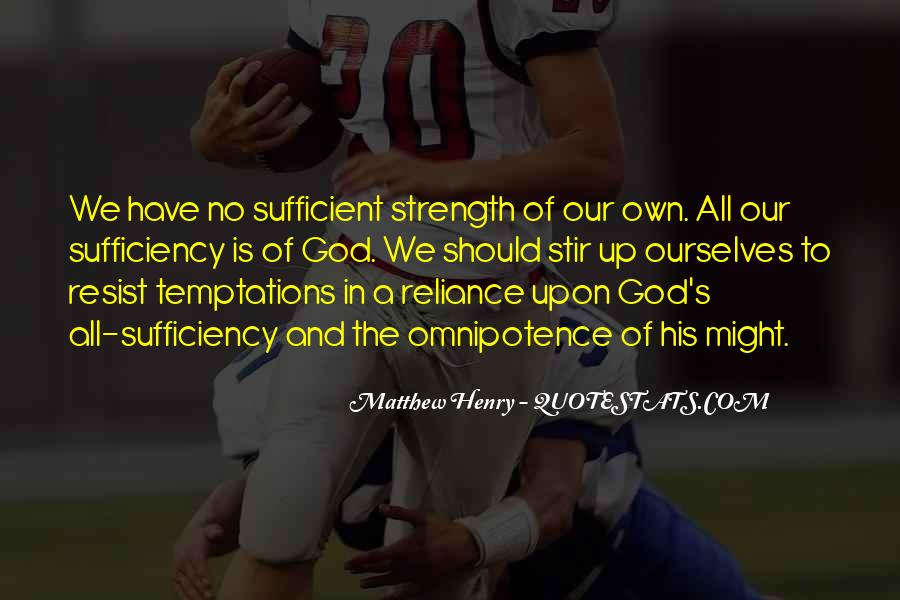 God Is Sufficient Quotes #1237596