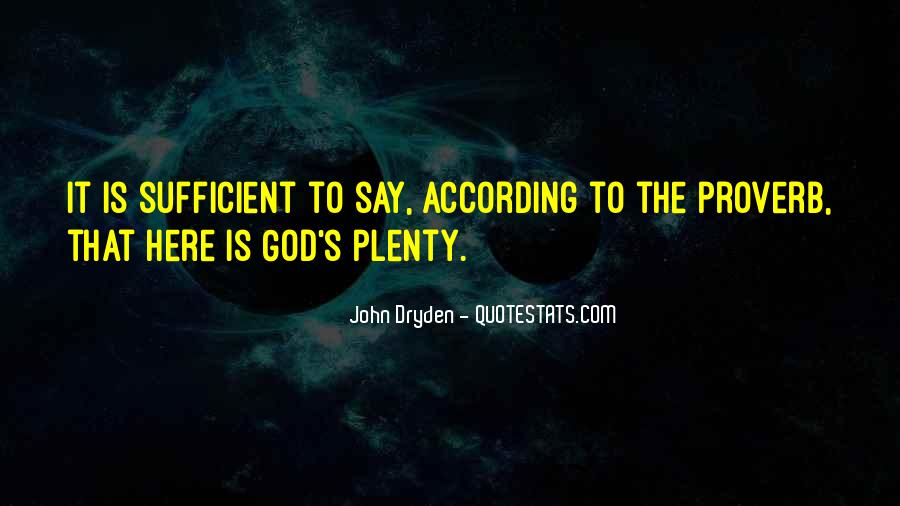 God Is Sufficient Quotes #1550258