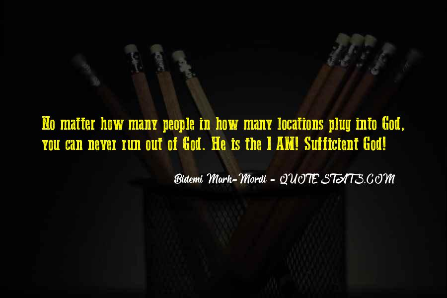 God Is Sufficient Quotes #322846