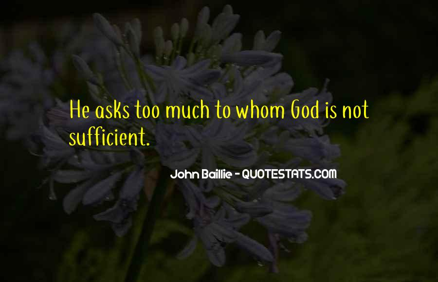God Is Sufficient Quotes #432654