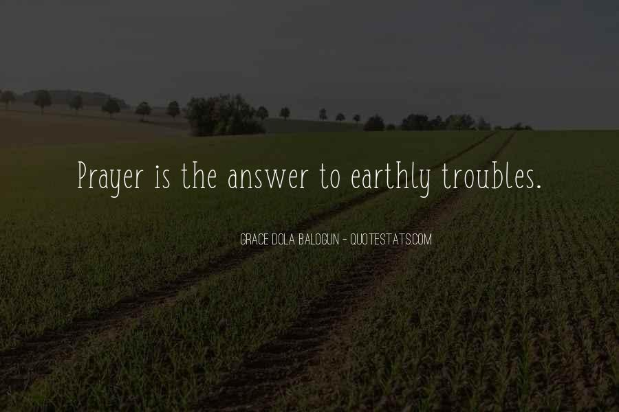 God Is The Answer Quotes #333707